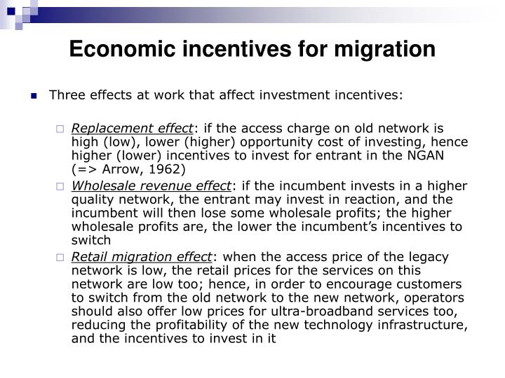 Economic incentives for migration
