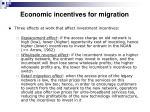 economic incentives for migration