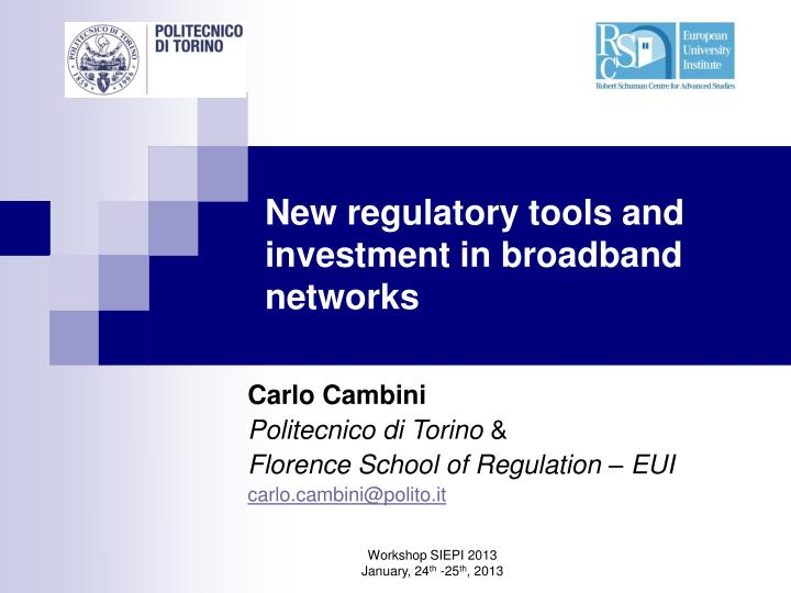 New regulatory tools and investment in broadband networks