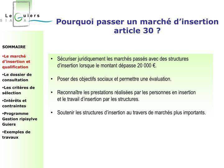 Pourquoi passer un marché d'insertion article 30 ?