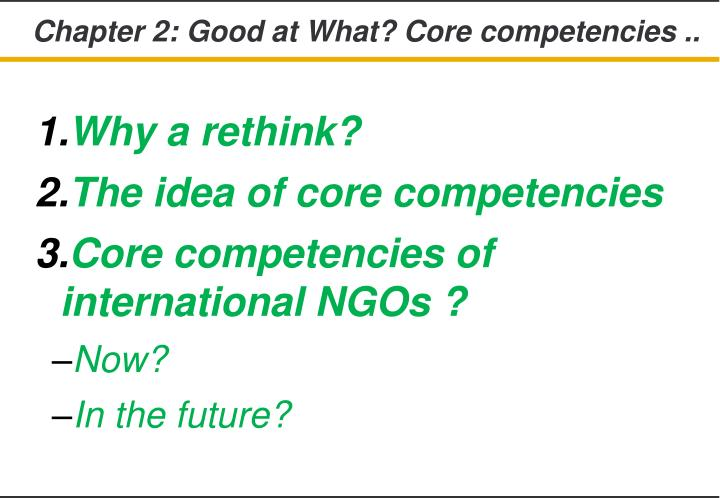 Chapter 2: Good at What? Core competencies ..