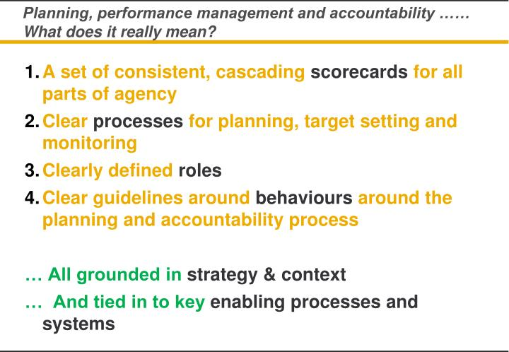 Planning, performance management and accountability …… What does it really mean?