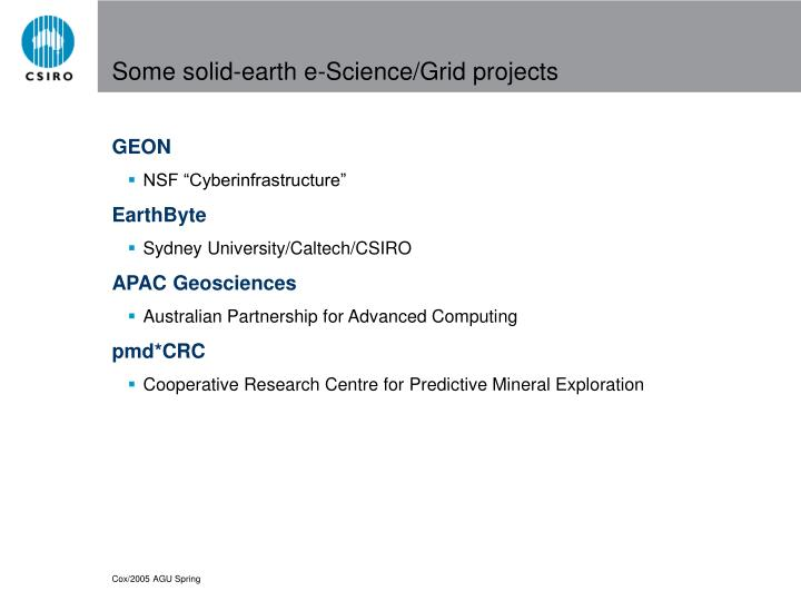 Some solid-earth e-Science/Grid projects