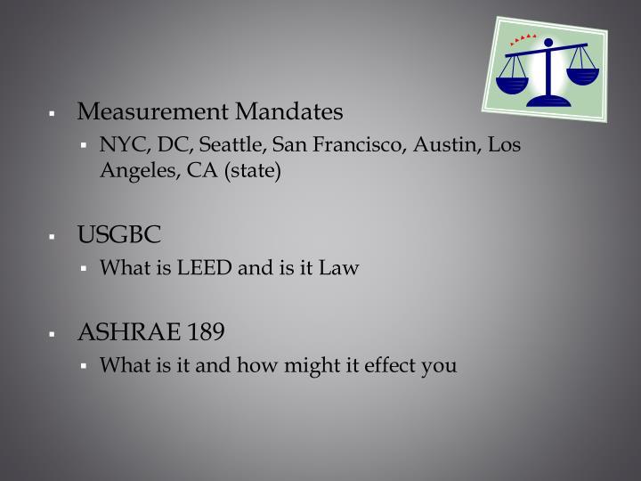 Measurement Mandates