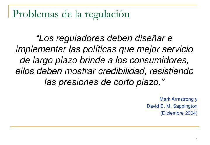 Problemas de la regulación