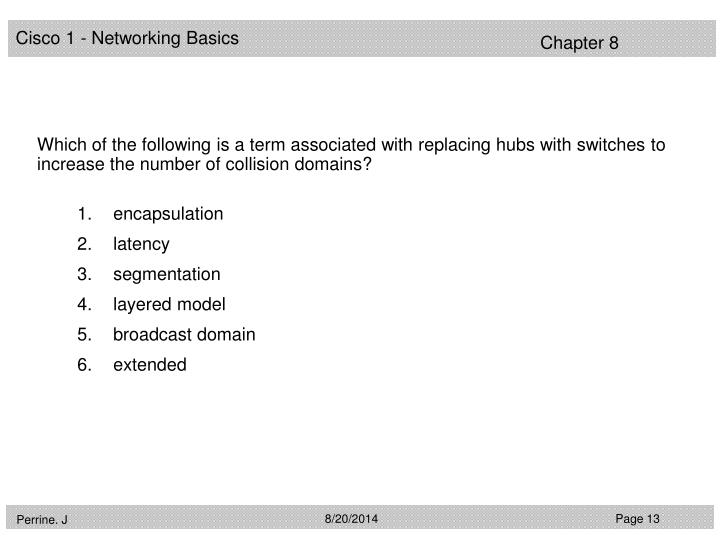 Which of the following is a term associated with replacing hubs with switches to increase the number of collision domains?