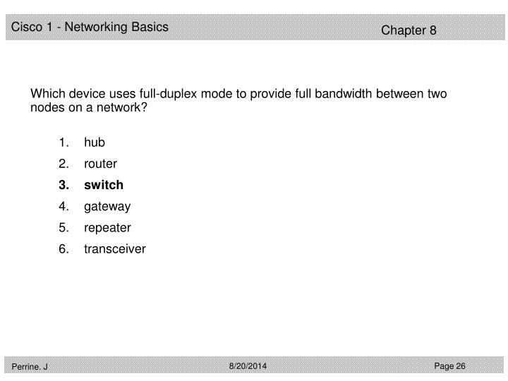 Which device uses full-duplex mode to provide full bandwidth between two nodes on a network?