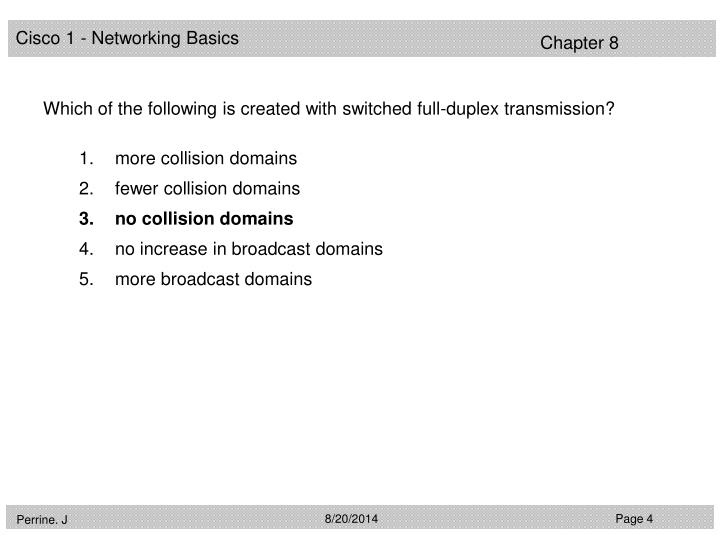 Which of the following is created with switched full-duplex transmission?