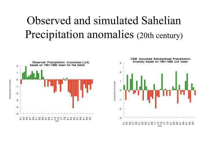 Observed and simulated Sahelian Precipitation anomalies