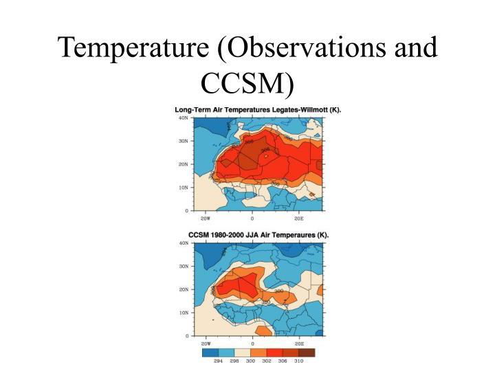 Temperature (Observations and CCSM)