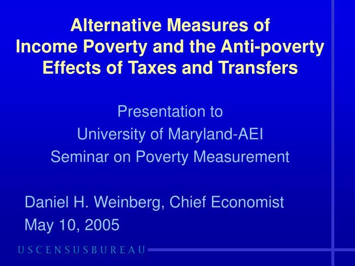 Alternative Measures of