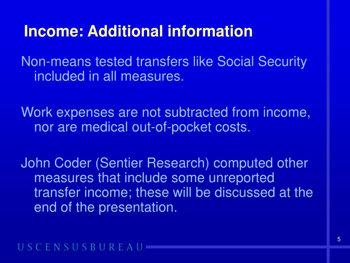 Income: Additional information