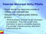 potential municipal utility pitfalls