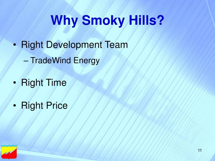 Why Smoky Hills?