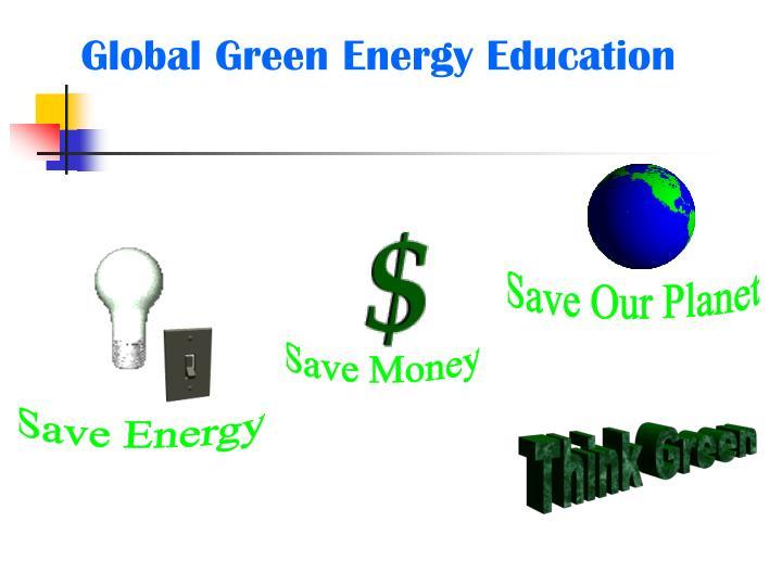 Global Green Energy Education