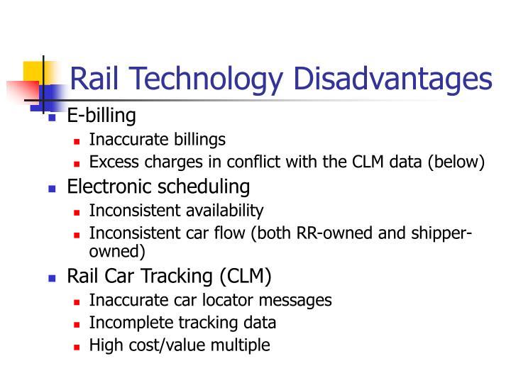 Rail Technology Disadvantages