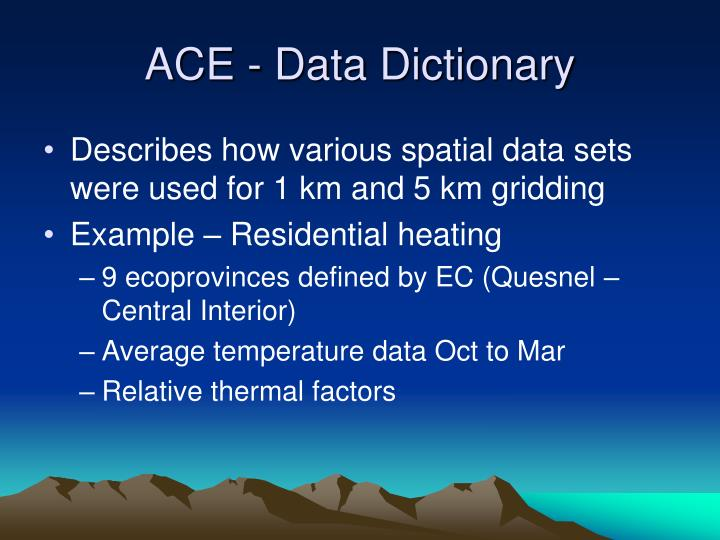 ACE - Data Dictionary