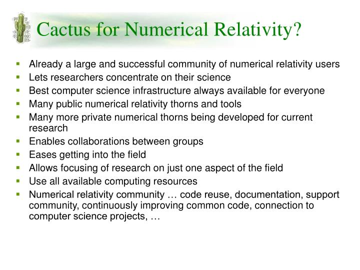 Cactus for Numerical Relativity?