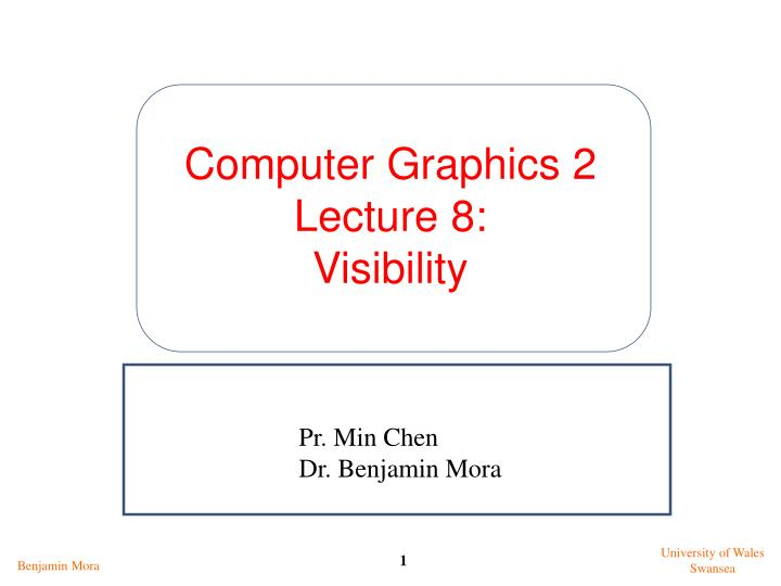 computer graphics 2 lecture 8 visibility