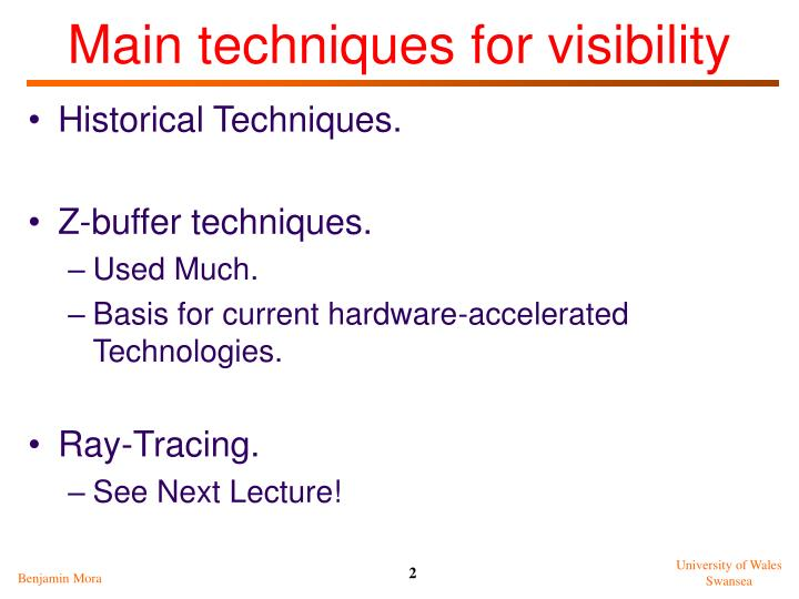 Main techniques for visibility
