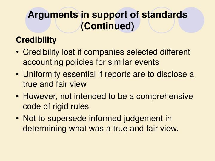 Arguments in support of standards (Continued)