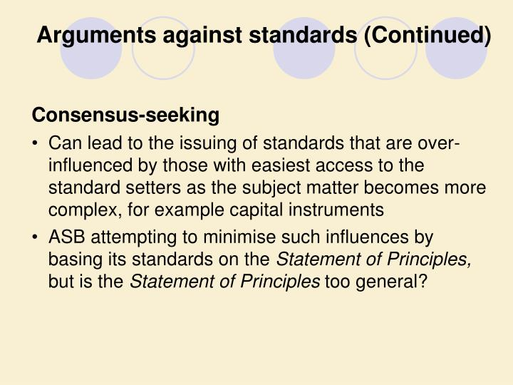 Arguments against standards (Continued)