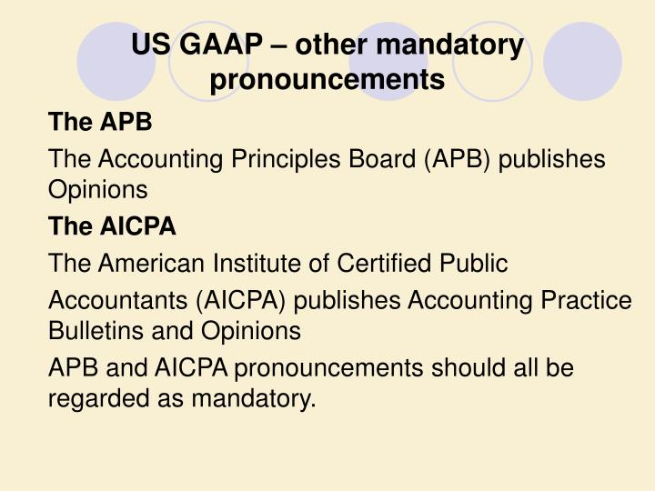 US GAAP – other mandatory pronouncements