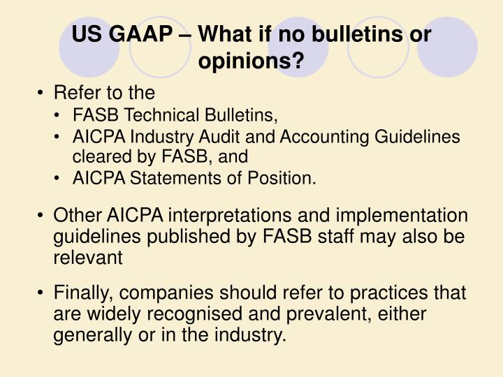 US GAAP – What if no bulletins or opinions?