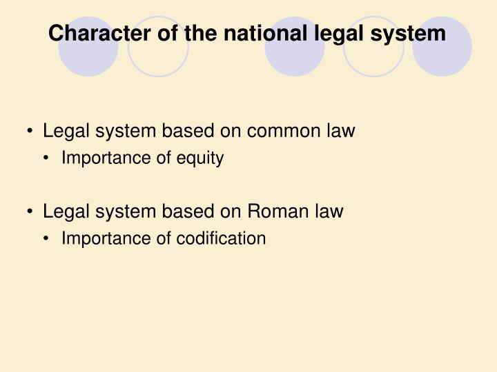 Character of the national legal system