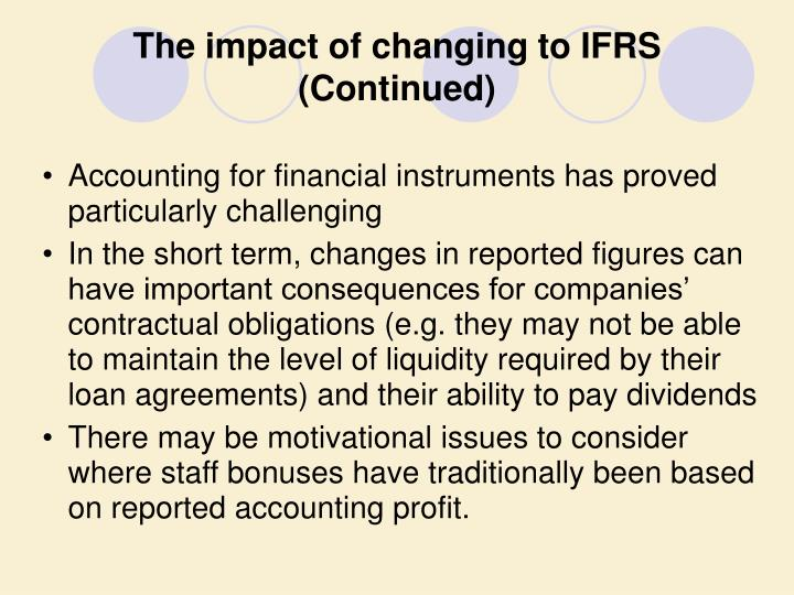 The impact of changing to IFRS (Continued)
