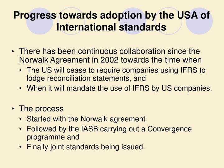 Progress towards adoption by the USA of International standards