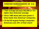 foreign subsidiaries in u s continued