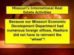 missouri s international real estate activities