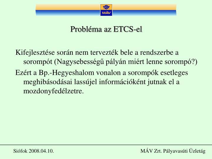 Probléma az ETCS-el
