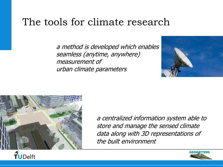The tools for climate research