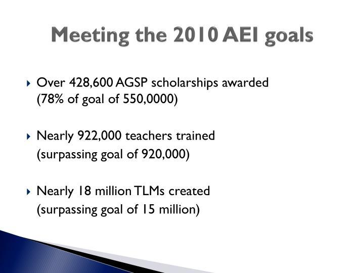 Meeting the 2010 AEI goals