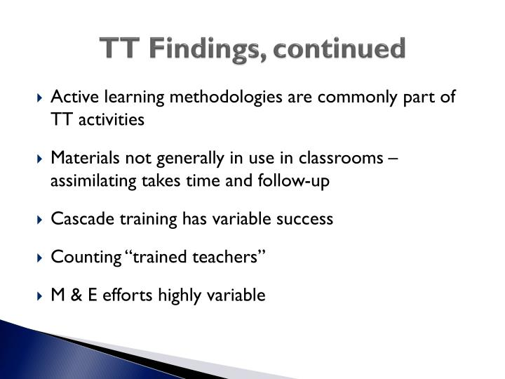 TT Findings, continued