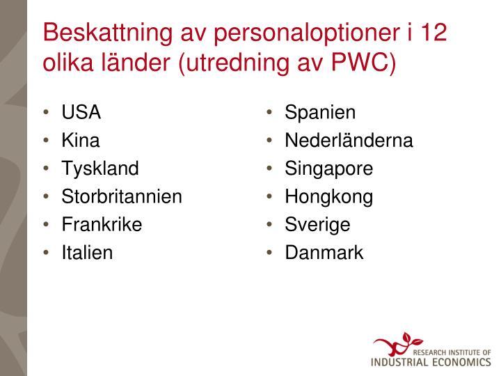 Beskattning av personaloptioner i 12 olika länder (utredning av PWC)
