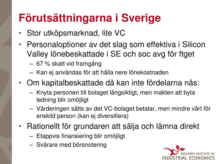 Förutsättningarna i Sverige