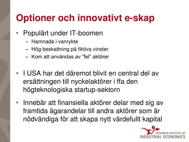 Optioner och innovativt e-skap