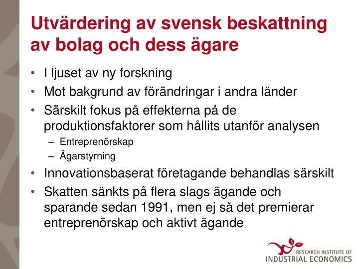 Utvärdering av svensk beskattning av bolag och dess ägare