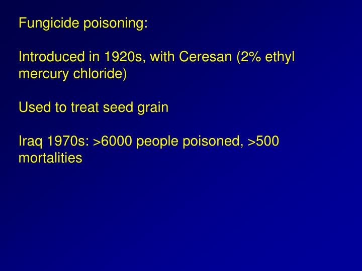 Fungicide poisoning: