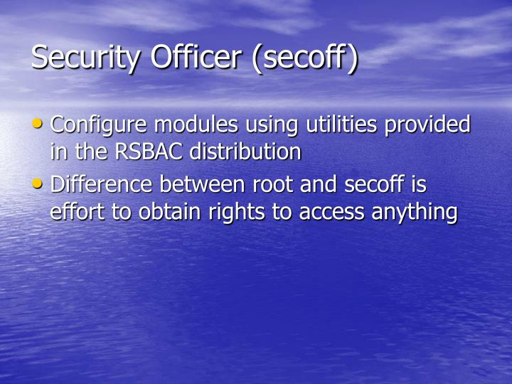 Security Officer (secoff)