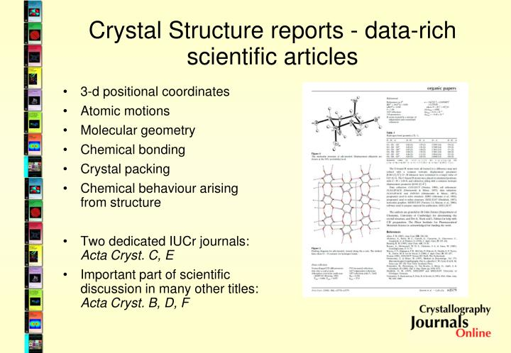 Crystal Structure reports - data-rich scientific articles