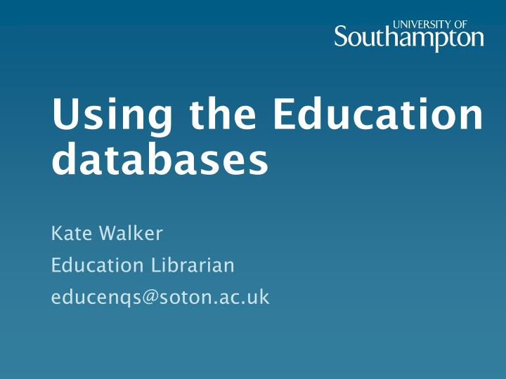 using the education databases