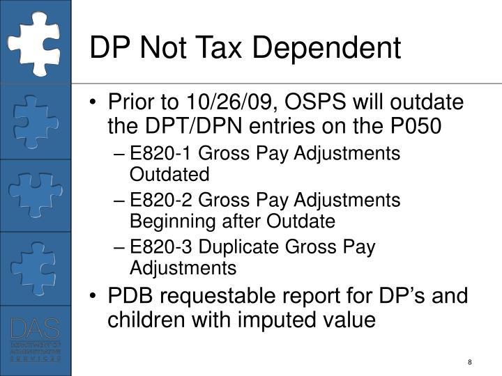 DP Not Tax Dependent