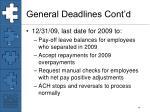 general deadlines cont d