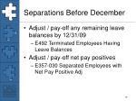 separations before december