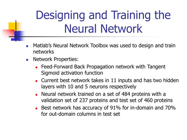 Designing and Training the Neural Network