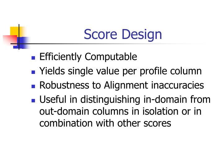 Score Design